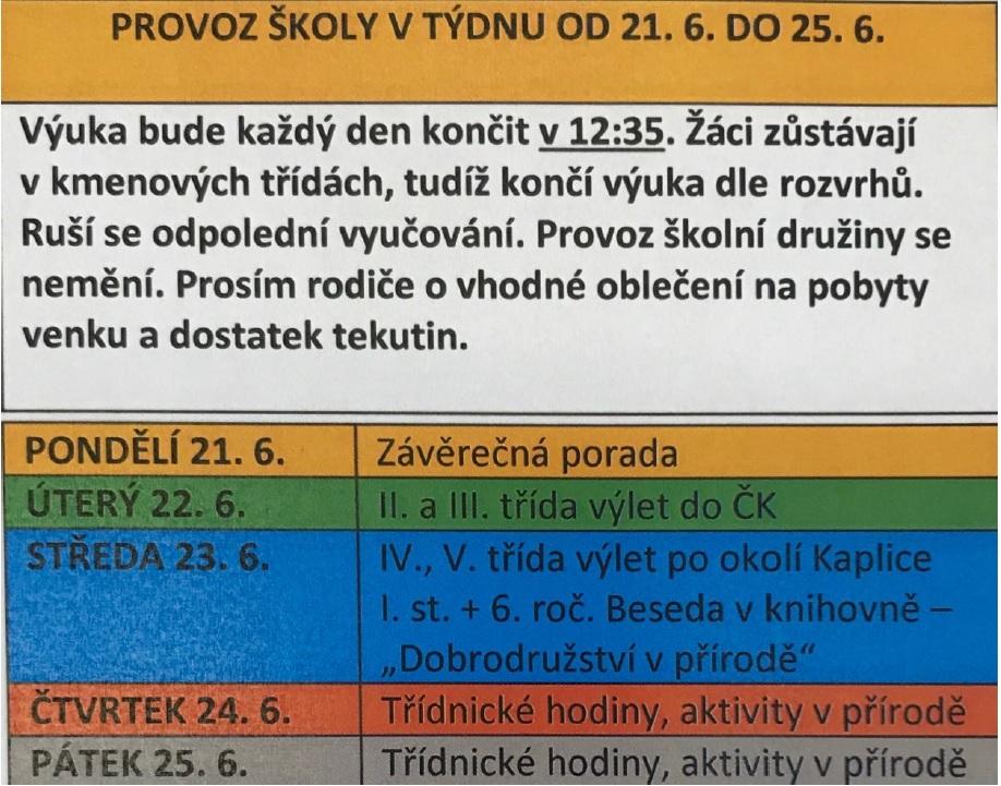 provoz školy 21. 6. - 25. 6.